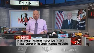 Jim Cramer: The stock market is riding on reopening optimism