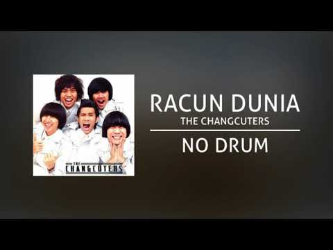 The Changcuters - Racun Dunia (Backing Track | No Drum/ Tanpa Drum)