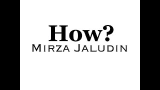 Mirza Jaludin - How? (Original)