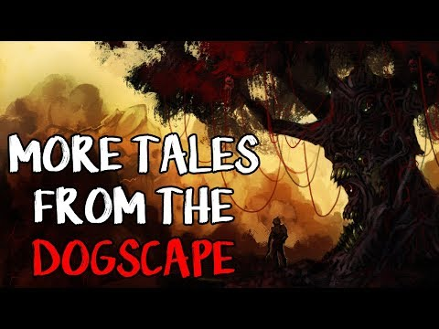 """""""More Tales from the Dogscape"""" 