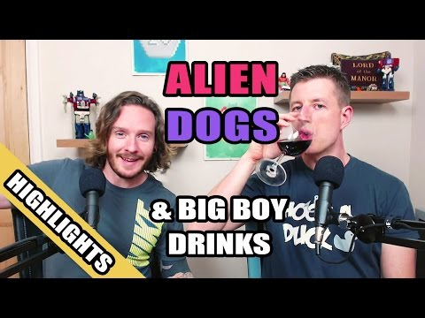 Alien Dogs & Big Boy Drinks (HIGHLIGHTS) - The Absolute Peach #006