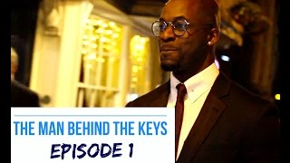 The Man Behind the Keys | Ep01 |