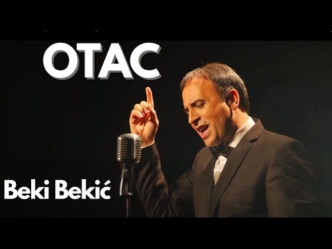 BEKI BEKIC - OTAC (OFFICIAL VIDEO)