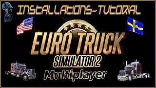 Euro Truck Simulator 2 - Multiplayer Mod in 4 Min installieren - ETS2 Tutorial [Deutsch 1080p]