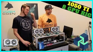 How To Build 8 GPU Mining Rig w/ 1050 TI's -- The 1050 TI Best Budget GPU?