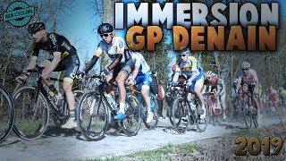 GP Denain 2019 - immersion