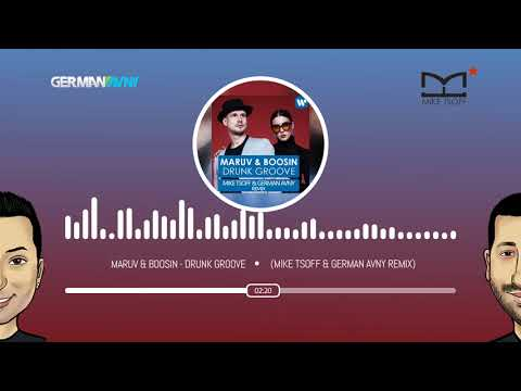 MARUV & BOOSIN - Drunk Groove (Mike Tsoff & German Avny Remix) [Warner Music Russia]