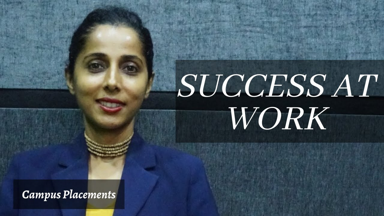 Success at Work Post Covid|Campus Interview| Campus Placements |