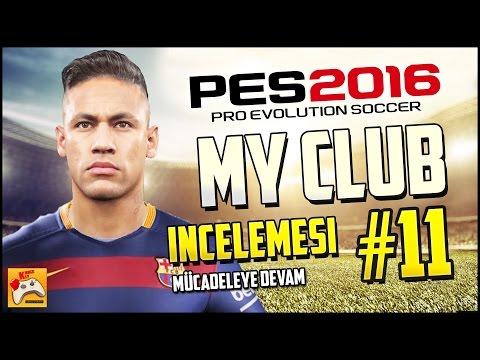 PES 2016 MYCLUB Türkçe #11 12 Top Açılımı ve Şampiyonlar Ligi Finali (PS4)