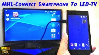 MHL How To Connect Smartphone To TV LED TV HDTV thumbnail