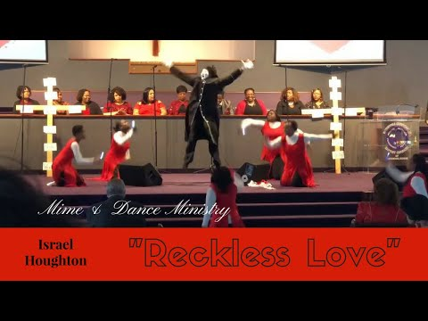 """Mime/Dance ministry ~ """"Reckless Love"""" by Israel Houghton"""