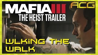 Mafia III Official The Heist Trailer - Walking the Walk - Artistic and Game Design Discussion
