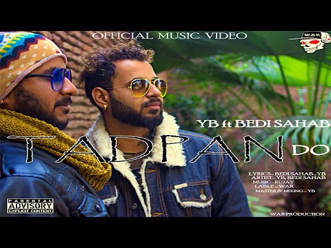Tadpan Do _ Bedi Sahab _ YB Rapper _ WAR _ Prod by RUJAY_ 2019_ Official Music Rap Video _