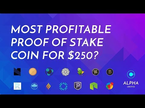 Which Proof of Stake CryptoCurrency is most profitable? Episode 1