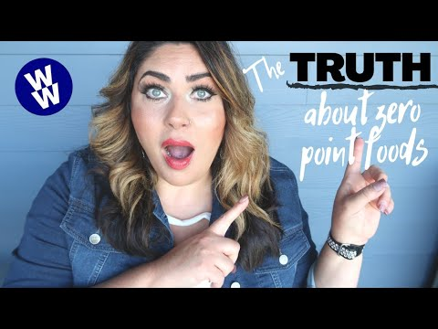 THE TRUTH ABOUT ZERO POINT FOODS! | WHAT YOU NEED TO KNOW! | MYWW | WEIGHT WATCHERS!