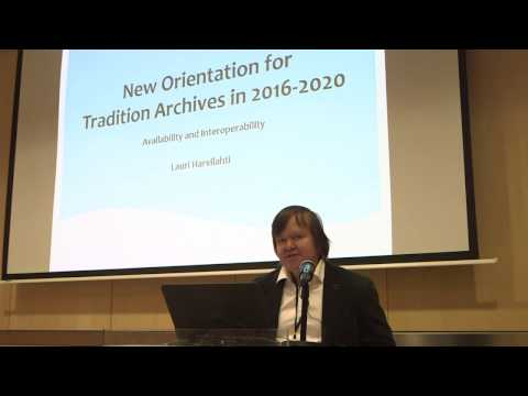 New Orientation for Cultural Archives in the Digital Era by Lauri Harvilahti   TDF 2016, Riga