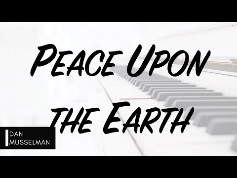 PEACE UPON THE EARTH by Hillsong Worship. Piano Instrumental [with lyrics]