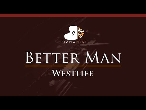 westlife---better-man---higher-key-(piano-karaoke-/-sing-along)