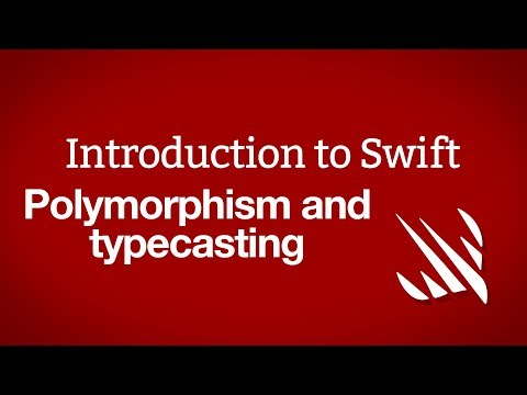 Introduction to Swift: Polymorphism and typecasting thumbnail