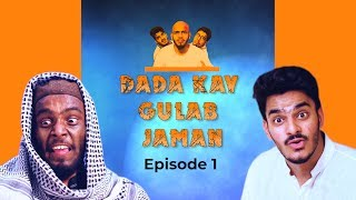 Dada Kay Gulab Jaman   Episode 1   Dada Web Series   The Fun Fin   Ft.Kashan   Faisal (The Idiotz)