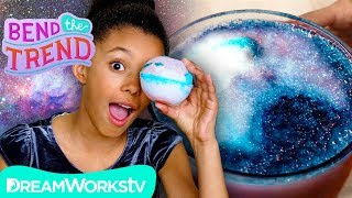 Big Bang Bath Bomb + More Galaxy DIYs! | BEND THE TREND