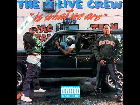 The 2 Live Crew-Is What We Are [Disco Completo]