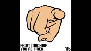 Fruit Machine - You