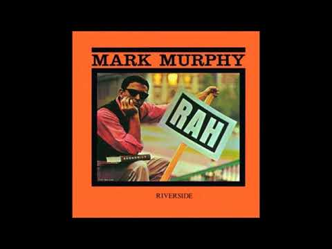Mark Murphy  - Rah! ( Full Album )