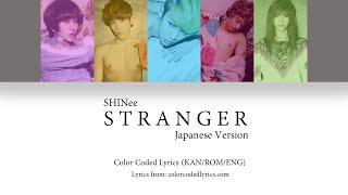 SHINee (샤이니) - Stranger Japanese Version (Color Coded Lyrics…