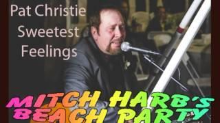 Pat Christie - Sweetest Feeling ( TEASER )