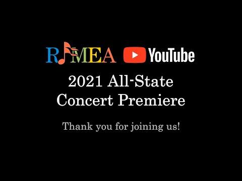 RIMEA 2021 All-State Music Festival Concert