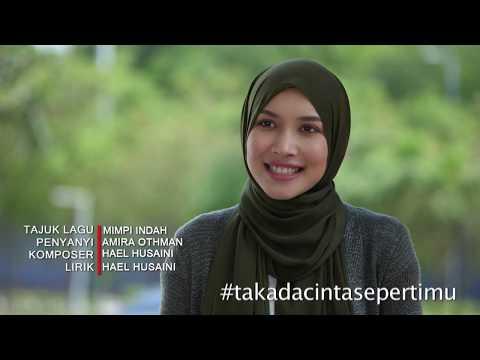 Amira Othman - Mimpi Indah ( Tak Ada Cinta Sepertimu Music Video )