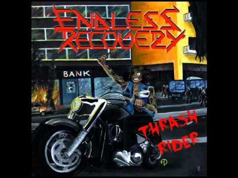 Endless Recovery - Thrash Rider (Full Album)