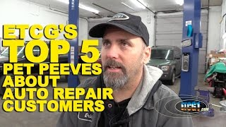 ETCG's Top 5 Pet Peeves About Auto Repair Customers