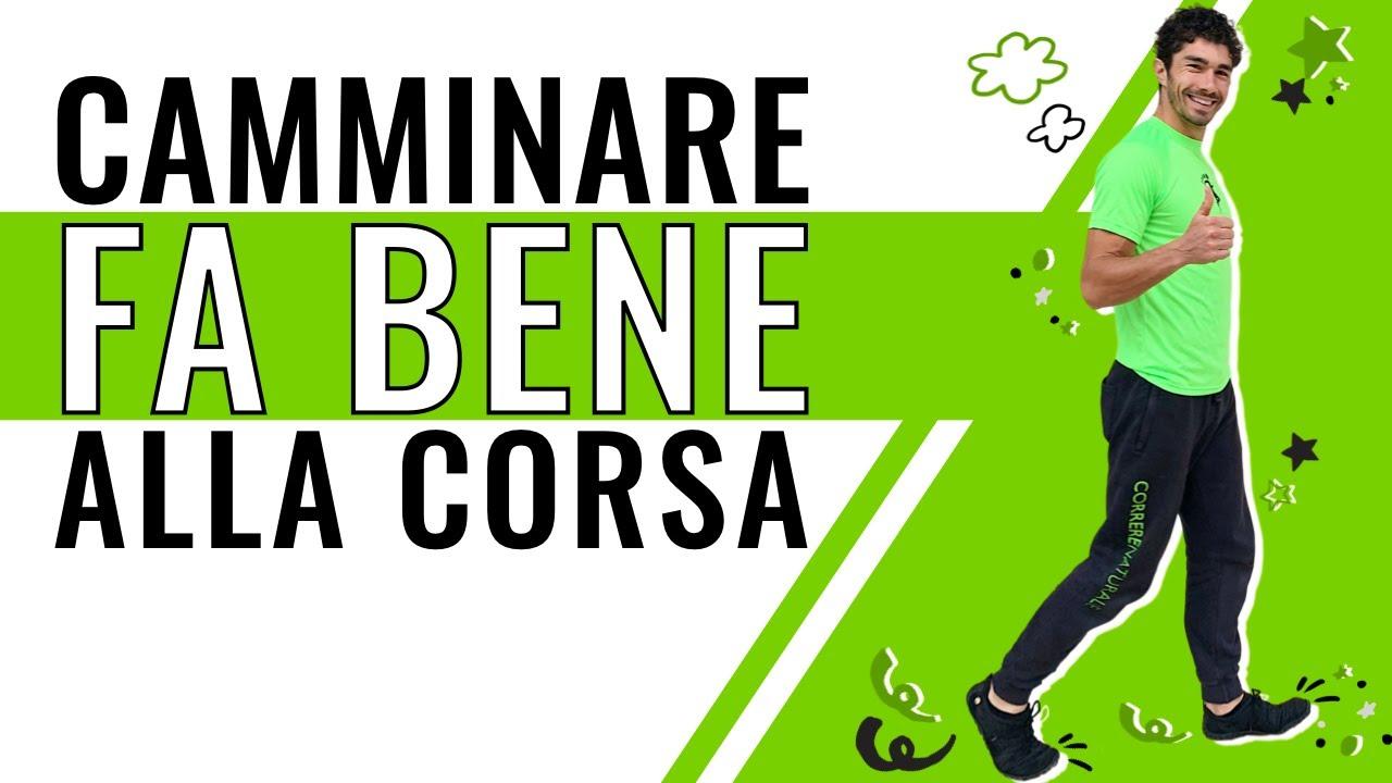 CAMMINARE FA BENE ALLA CORSA
