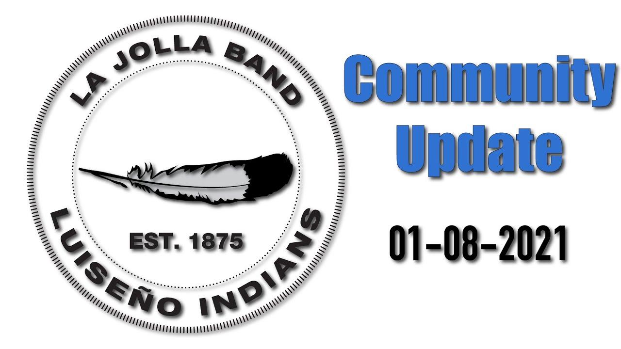 January 8th 2021 - La Jolla Community Update