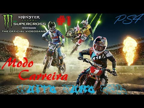 Monster Energy Supercross The Official Videogame (PS4) - Modo Carreira #1