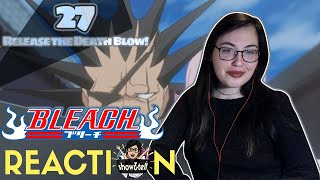 Bleach 27. Release the Death Blow! | Reaction YouTube Videos