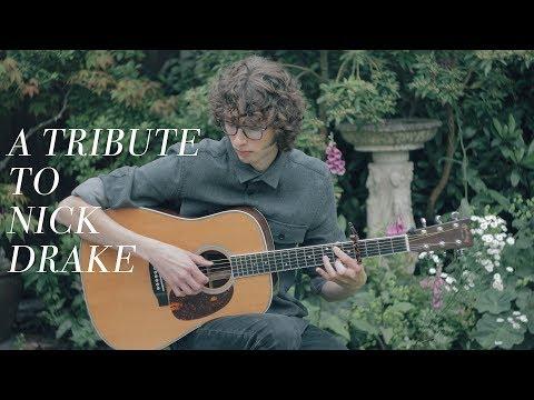 A Tribute To Nick Drake