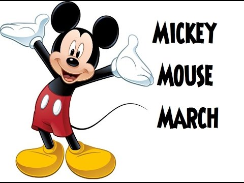 Mickey Mouse March (Sing Along)