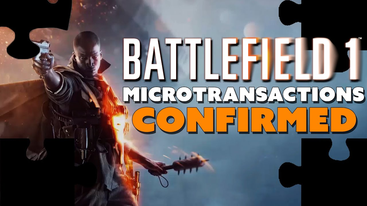 battlefield 1 microtransactions confirmed the know youtube