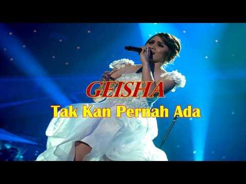 Geisha - Tak Kan Pernah Ada Karaoke Tanpa Vokal