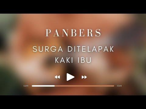 Panbers - Surga Ditelapak Kaki Ibu (Official Music Video)
