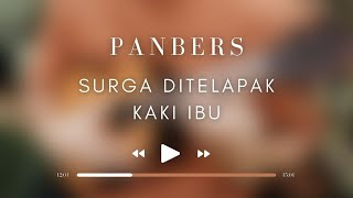 Panbers - Surga Ditelapak Kaki Ibu (Official Music Video)