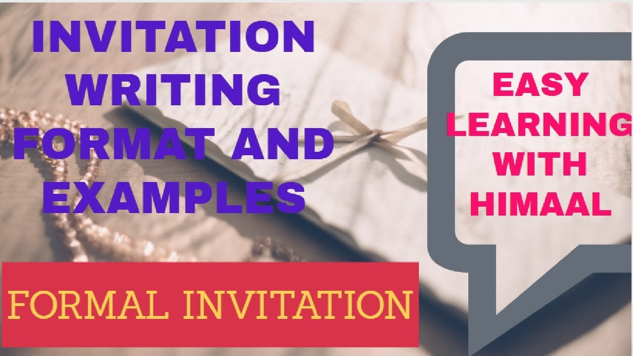Formal invitation writing printed and letter invitation easy formal invitation writing printed and letter invitation easy learning with himaal stopboris Gallery