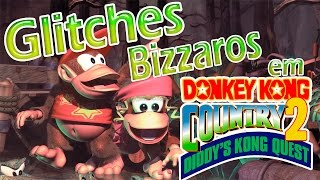 Donkey Kong Country 2 - Glitches e Bugs Bizarros