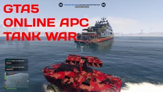 Gta5 online war (APC Tank)!!!