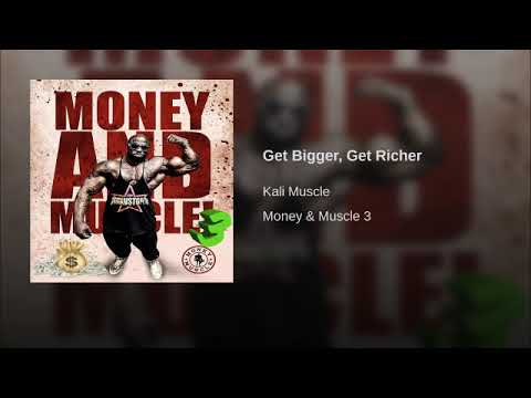 Kali Muscle - Get Bigger, Get Richer