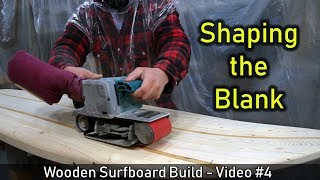 How to Make a Wooden Surfboard #04: Shaping the Rails and Foiling the Board
