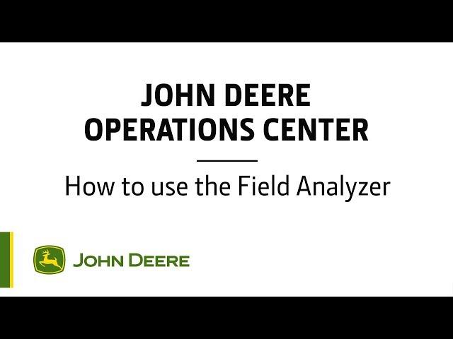 John Deere - Centre d'opérations - Comment utiliser l'analyseur de parcelle
